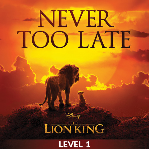 Never Too Late (Level 1)